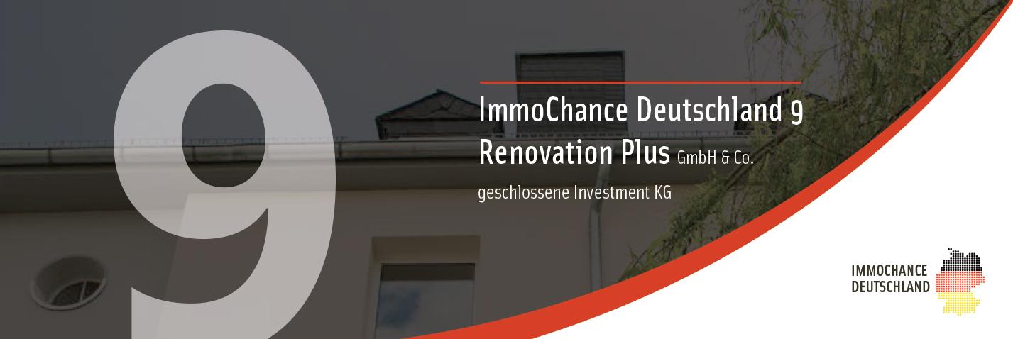 Platzierungsstart ImmoChance Deutschland 9 Renovation Plus