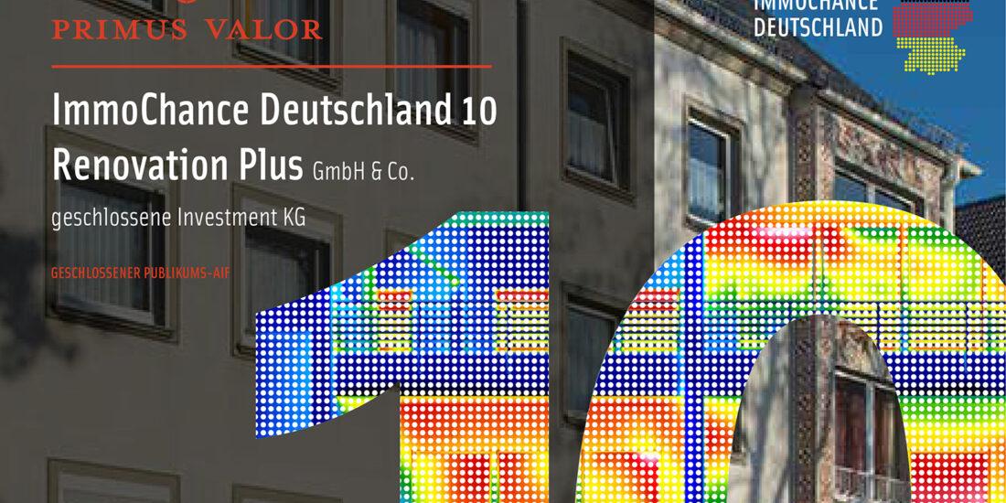 Primus Valor Wohnimmobilien-AIF ICD 10 R+ mit zweitem Ankauf innerhalb von sechs Wochen